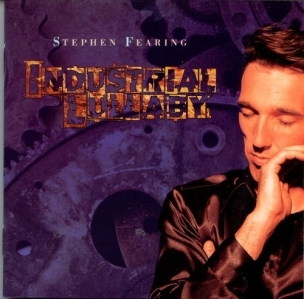Stephen Fearing - Industrial Lullaby CD (M-/M-) -folk rock-