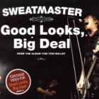 Sweatmaster - Good Looks, Big Deal CDS (VG+/VG+) -garage rock-