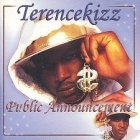 Terencekizz - Public Announcement CD (M-/M-) -hip hop-