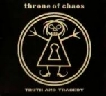 Throne Of Chaos - Truth And Tragedy CDS (M-/M-)  -melodic death/heavy metal-