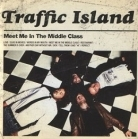 Traffic Island - Meet Me In The Middle Class CD (M-/M-) -indie rock-