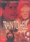 Train To Hell DVD (VG+/M-) -jännitys-