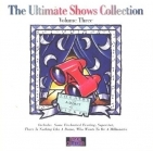 Ultimate Shows Collection - Volume Three CD (M-/M-) -musikaali-