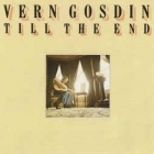 Vern Gosdin - Till The End LP (VG+/VG+) -country-