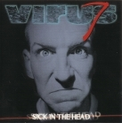 Virus 7 - Sick In The Head CD (M-/M-) -alt metal-