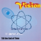 Vision - Till The End Of Time CD (M-/VG+) -hard rock-