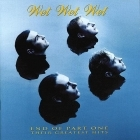 Wet Wet Wet - End Of Part One : Their Greatest Hits CD (VG+/VG+) -pop-