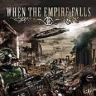 When The Empire Falls - When The Empire Falls CDS (VG+/M-)  -heavy/power metal-