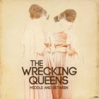 Wrecking Queens - Middle And Between CDS (VG+/M-) -pop rock-