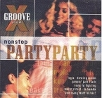 X-Groove - Presents Nonstop PartyParty CD (VG/VG+) -dance-
